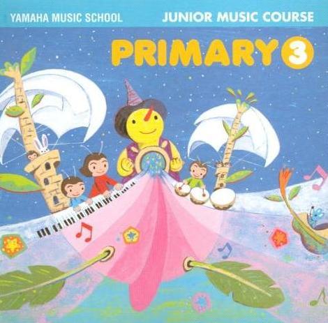 Yamaha Music School Junior Music Course Primary
